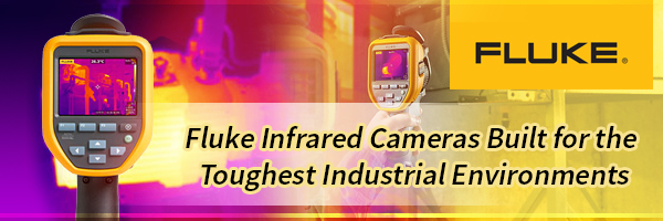 Save on Fluke Infrared Cameras for Thermal Imaging