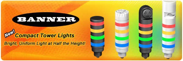 Bright, Uniform Light at Half the Height with Banner's New Compact Tower Lights!