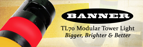 Bigger, Brighter & Better with Banner Engineering's TL70 Modular Tower Light