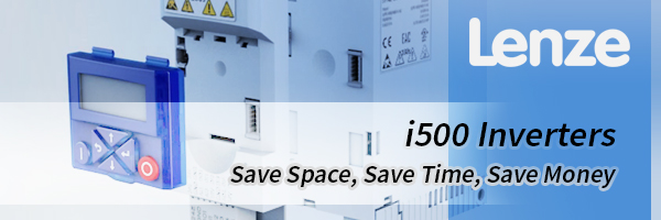 Save Space, Save Time, Save Money with the Lenze i500 Series Drives!